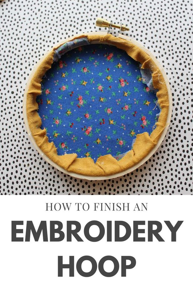 how to back an embroidery hoop